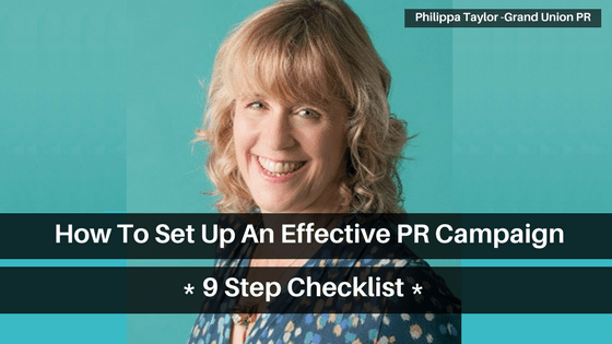 How to set up an effective PR campaign – 9 Step Checklist