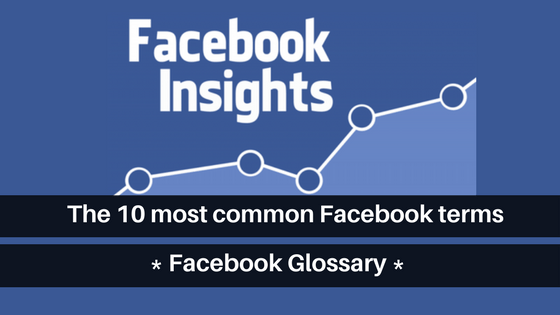 Facebook Insights - Glossary terms