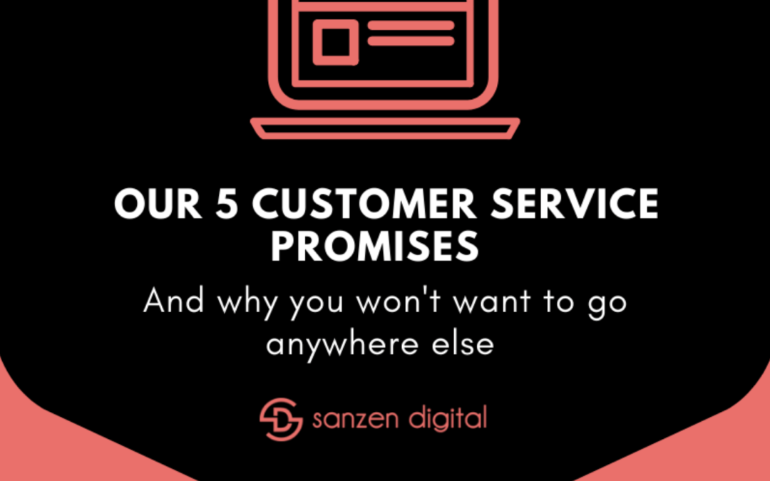Our 5 Customer Service Promises for 2020